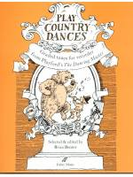 Play Country Dances - Granded tunes for recorder from Playford's The Dancing Master