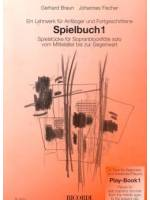 Spielbuch 1 for Soprano Recorder
