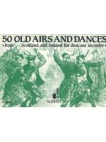 50 Old Airs and Dances for descant Recorder