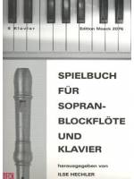 Spielbuch for soprano recorder and piano